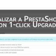 Actualizar PrestaShop 1.6 a 1.7 con 1-click Upgrade